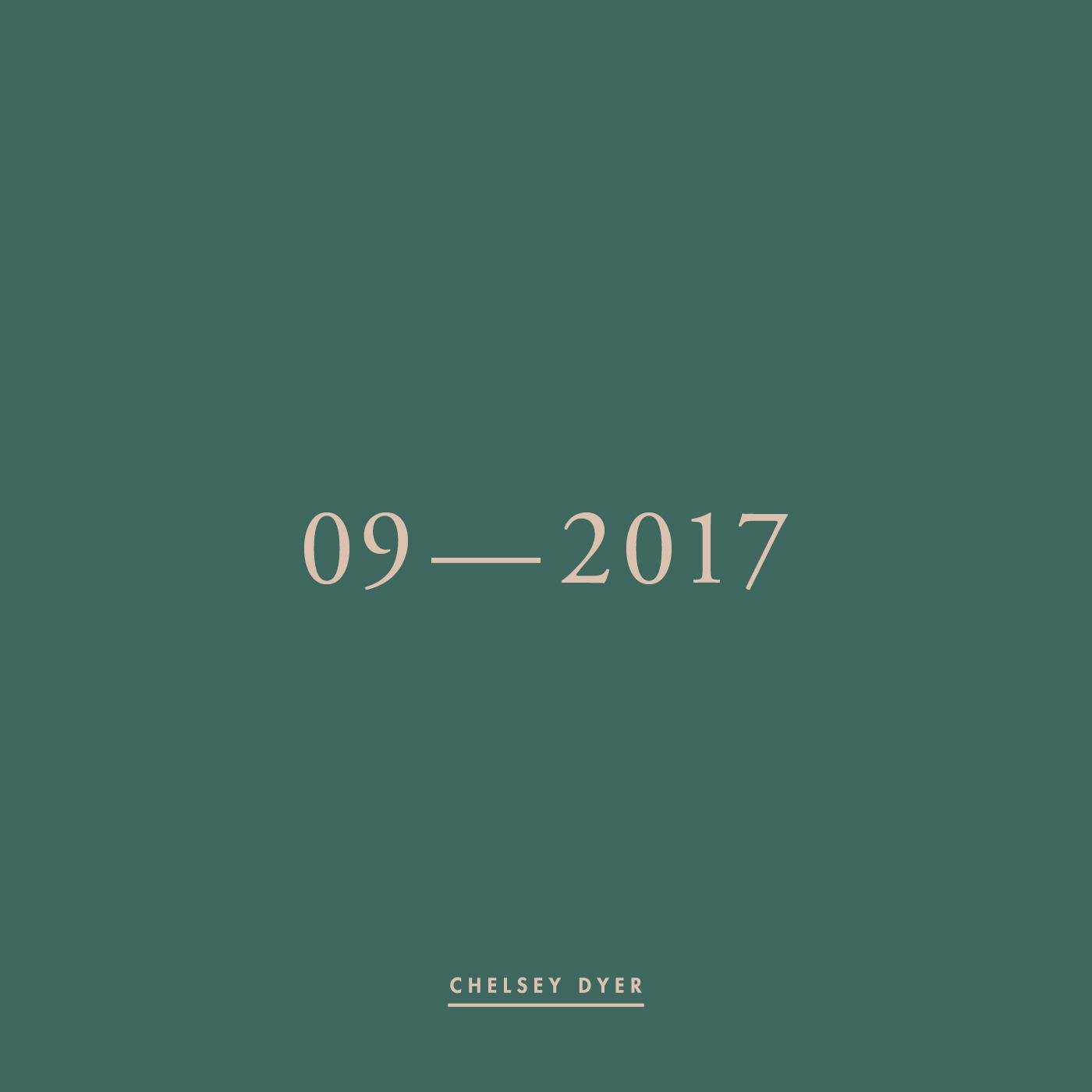 Chelsey Dyer / 09—2017 Mixtape