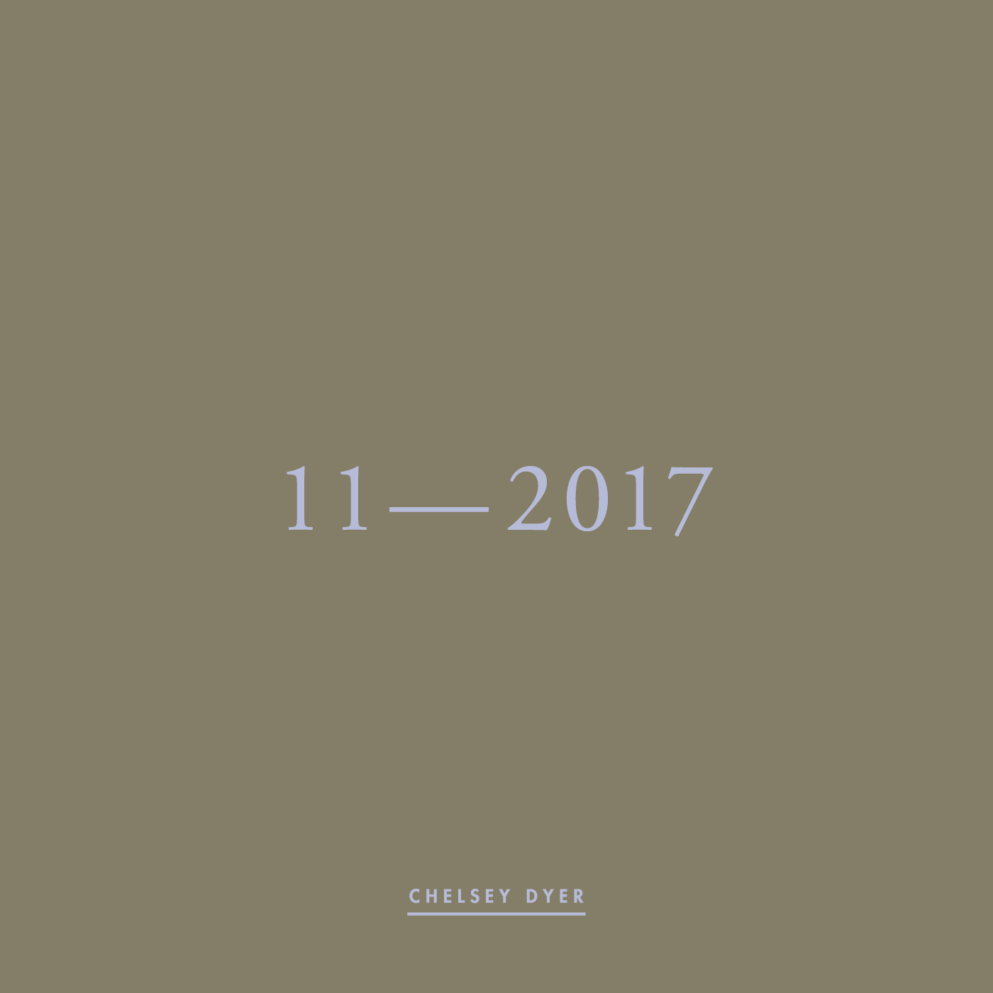 Chelsey Dyer / 11—2017 Mixtape