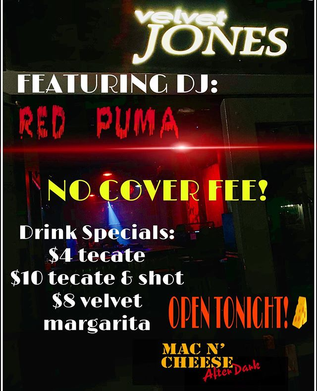 Come check out DJ Red Puma tonight!!! @velvetjonessb @macncheeseafterdark