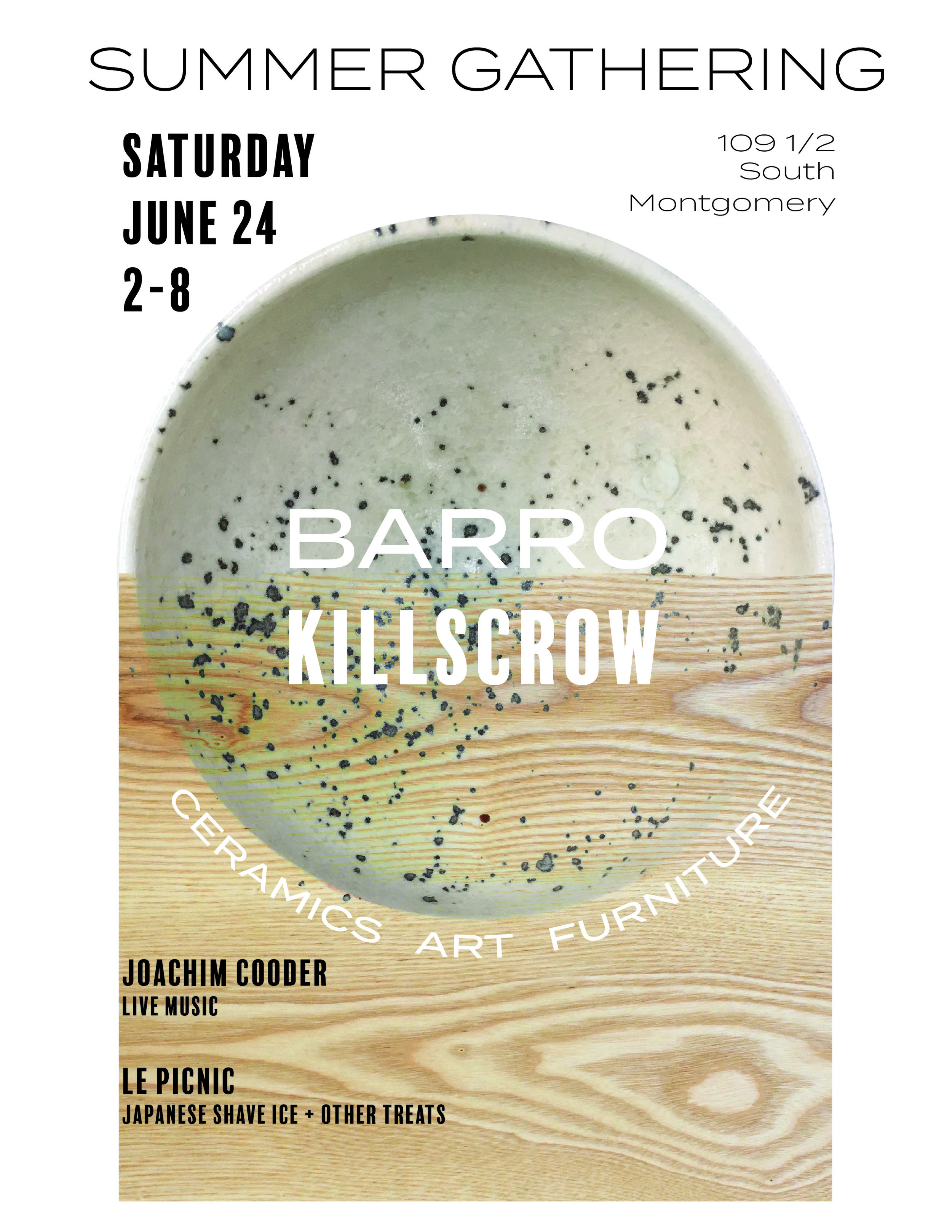 Killscrow Barro Summer Gathering June 24 in Ojai, CA