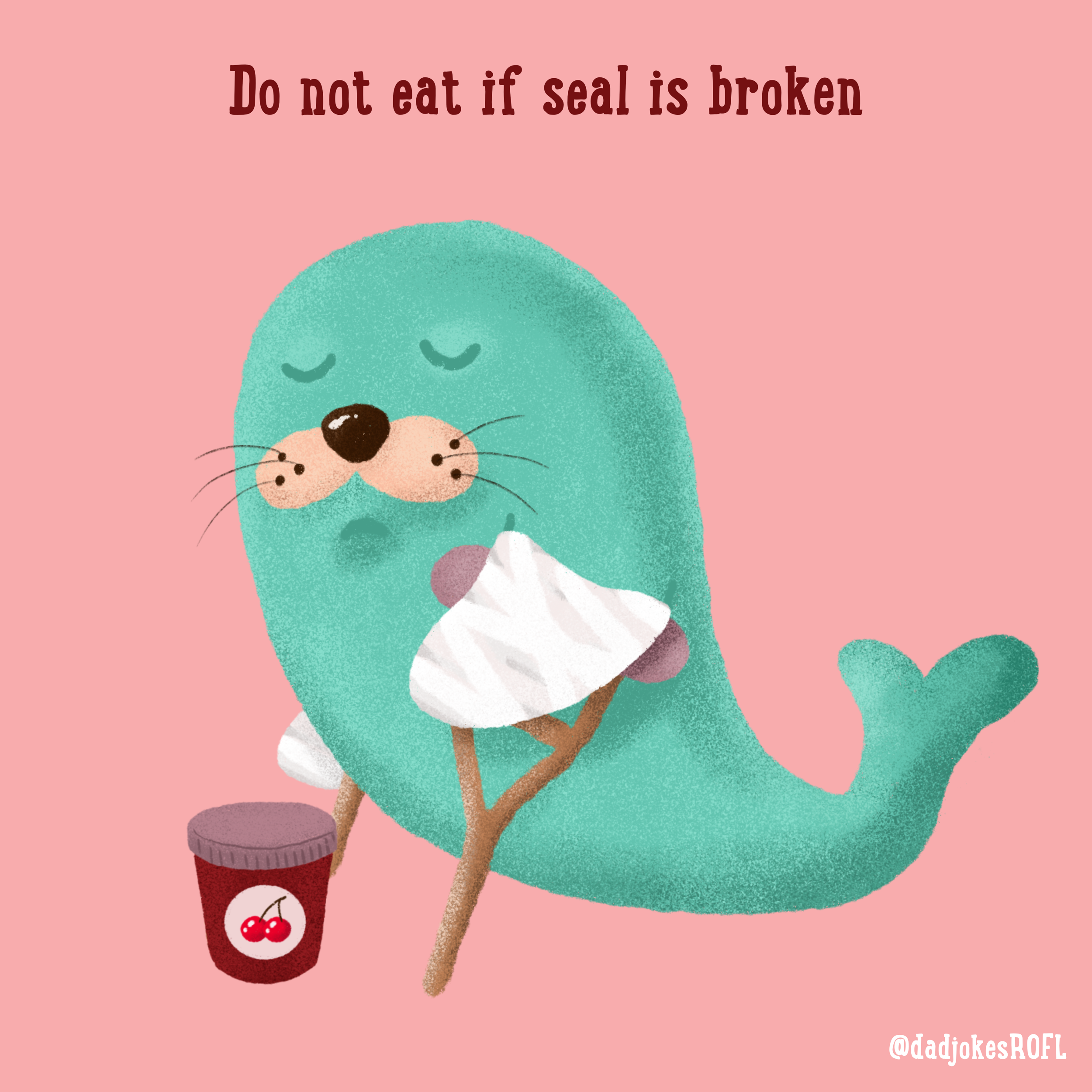 Do not eat if seal is broken