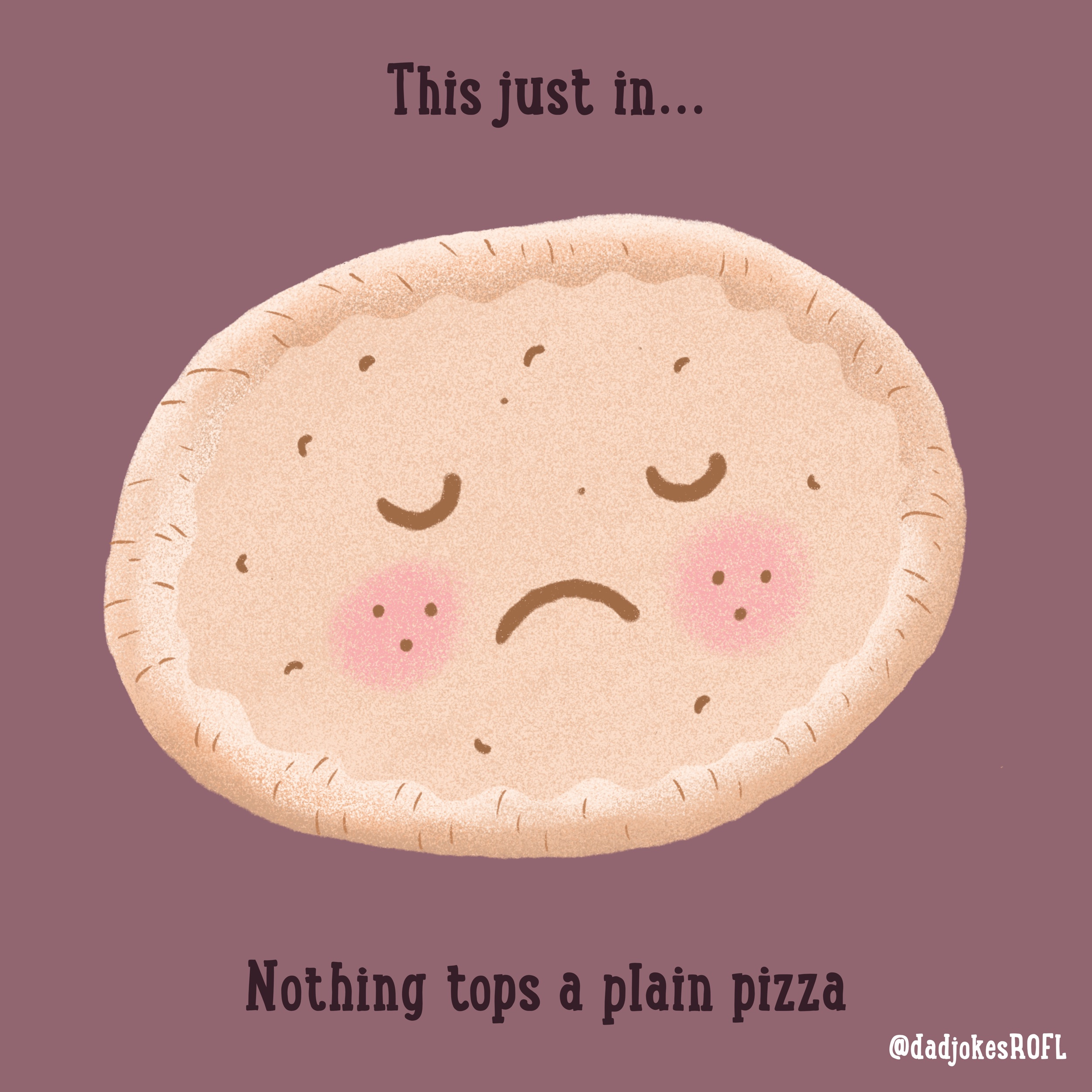 This just in... Nothing tops a plain pizza