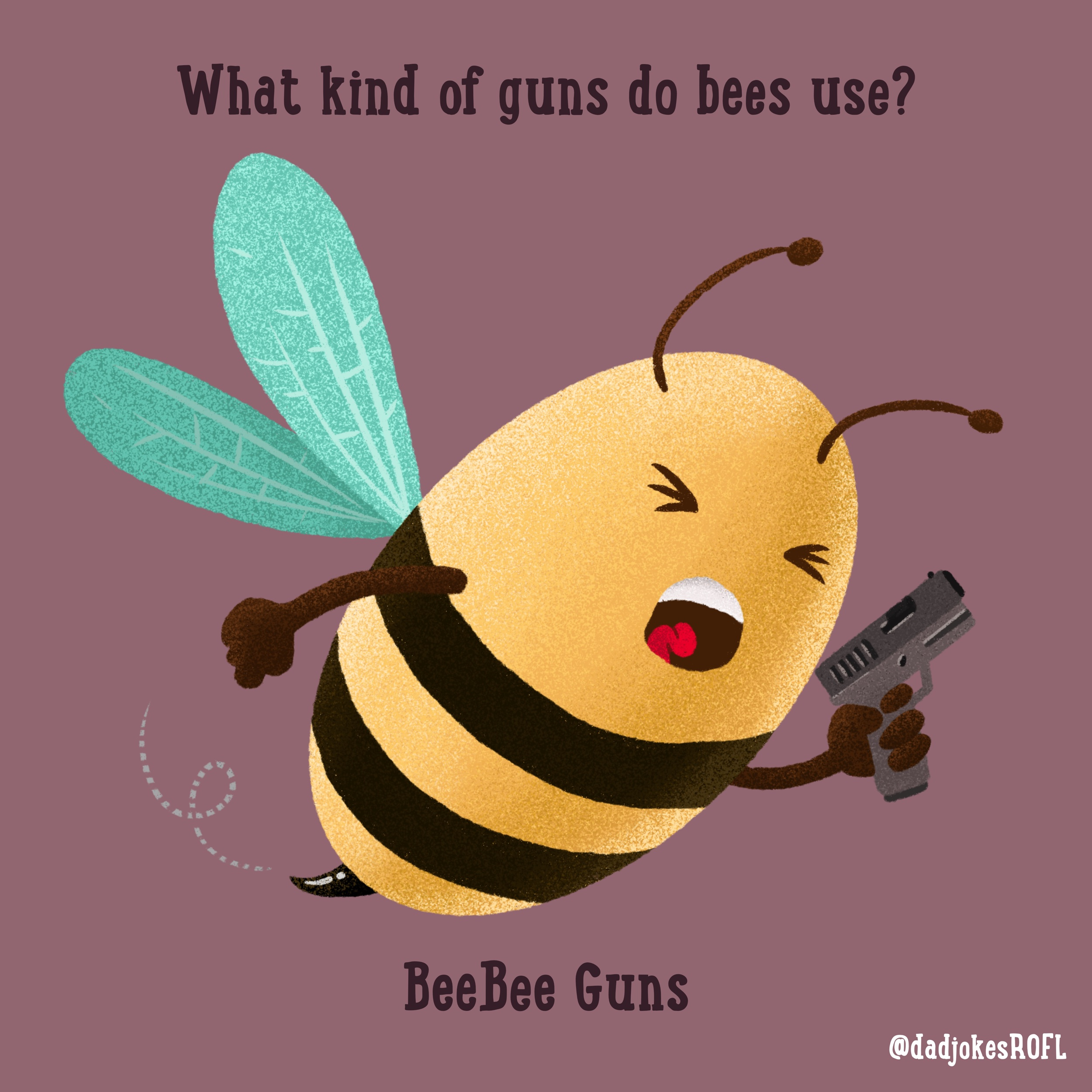 What kind of guns do bees use?  BeeBee guns