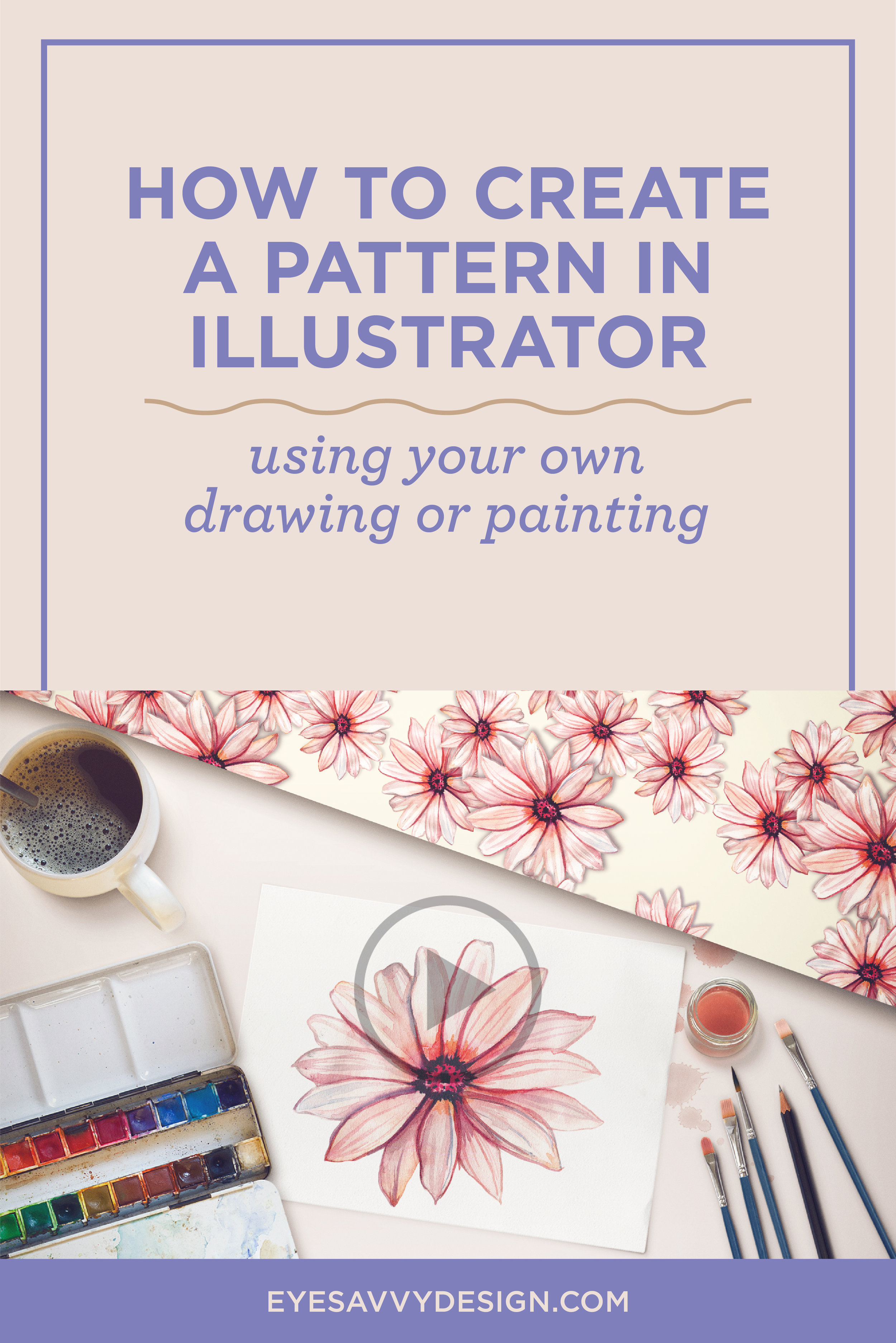 HOW TO CREATE A PATTERN IN ILLUSTRATOR USING YOUR OWN DRAWING OR PAINTING | EyeSavvy Design | Kiki Bakowski | How To Make A Pattern, Drawing, Painting, Free Pattern Download, Adobe Illustrator Tutorial, Pattern Tutorial #freedownload #howtodesign #illustratortutorial #freepattern  #gooddesign #freelancedesigner #branding #branddesign #branding101 #brandstudio