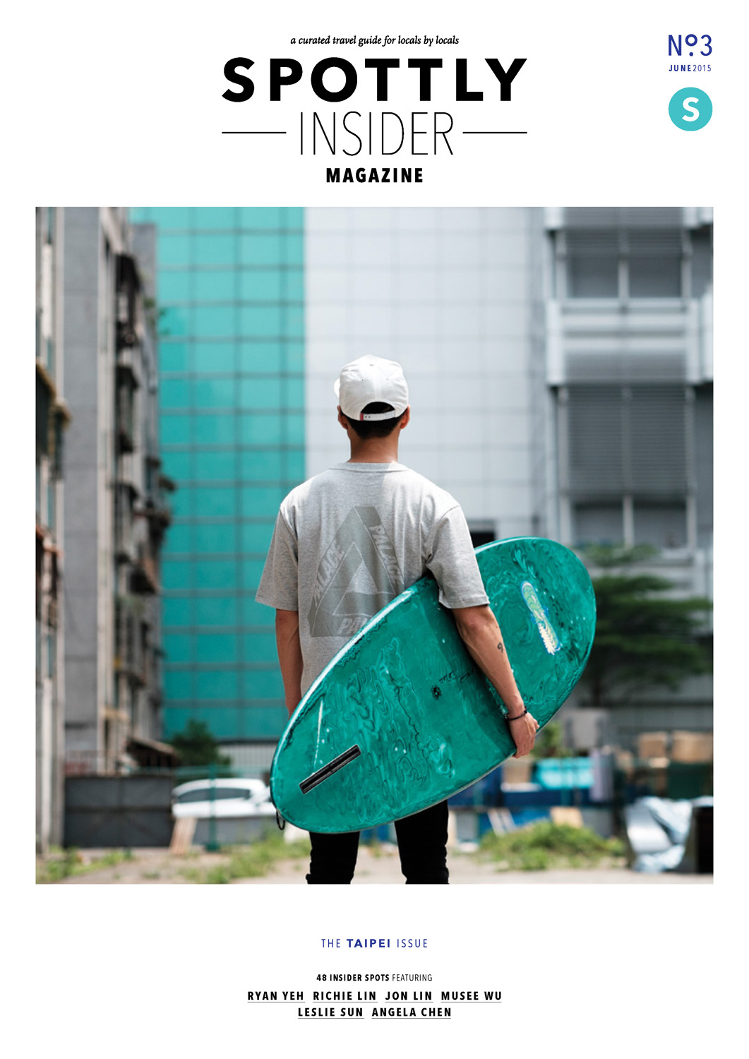 Spottly Insider Magazine The Taipei Issue June 2015