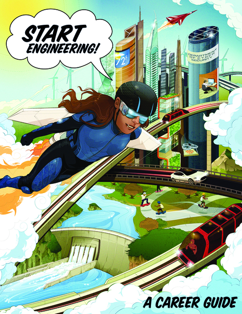 """The cover of """"Start Engineering,"""" our upcoming career guide to engineering for high school students and their parents."""