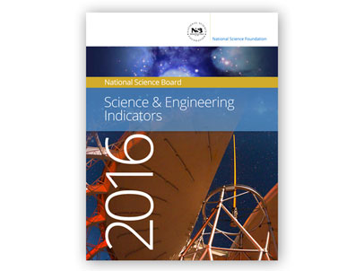 Recently released, the 2016 NSF S&E Indicators overflow with authoritative data.