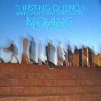 """2. """"Burn Hazard""""  by Thirsting Quench and the Captains of Industry from   Moving Gates"""