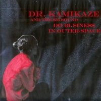 """3. """"Johnny, Row That Boat Ashore""""  by Dr. Kamikaze and the $35 Sound from   Do Business in Outer-Space"""