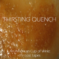 """""""Today I Bought a Dog Names Lilo""""  by Thirsting Quench from   An American Cup of Wine: The Lost Tapes"""