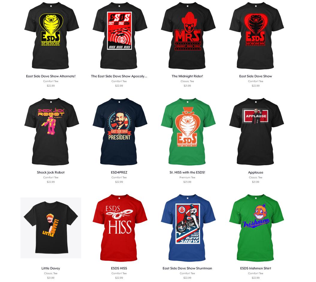 East Side Dave Shirts! Get 'em on   Teespring.com  !