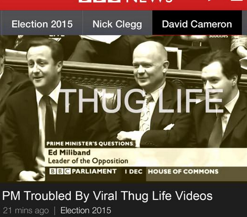 The Thug Life vid's make the news.  Hilarious  if Pretty lightweight compared to Spitting Image or  Alison Jackson  stuff.
