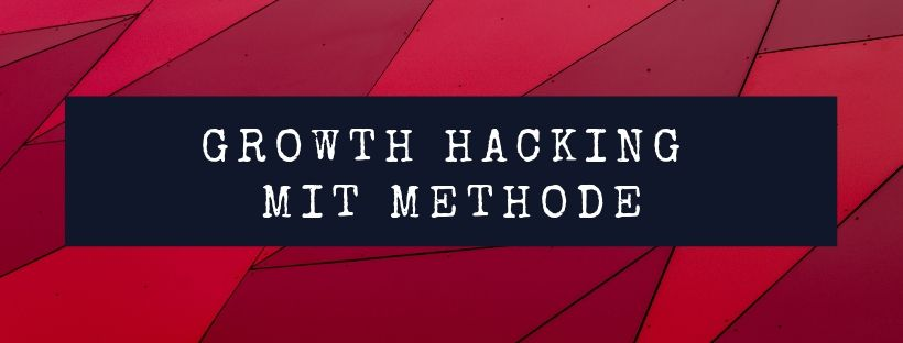 growth hacking mit methode.jpg