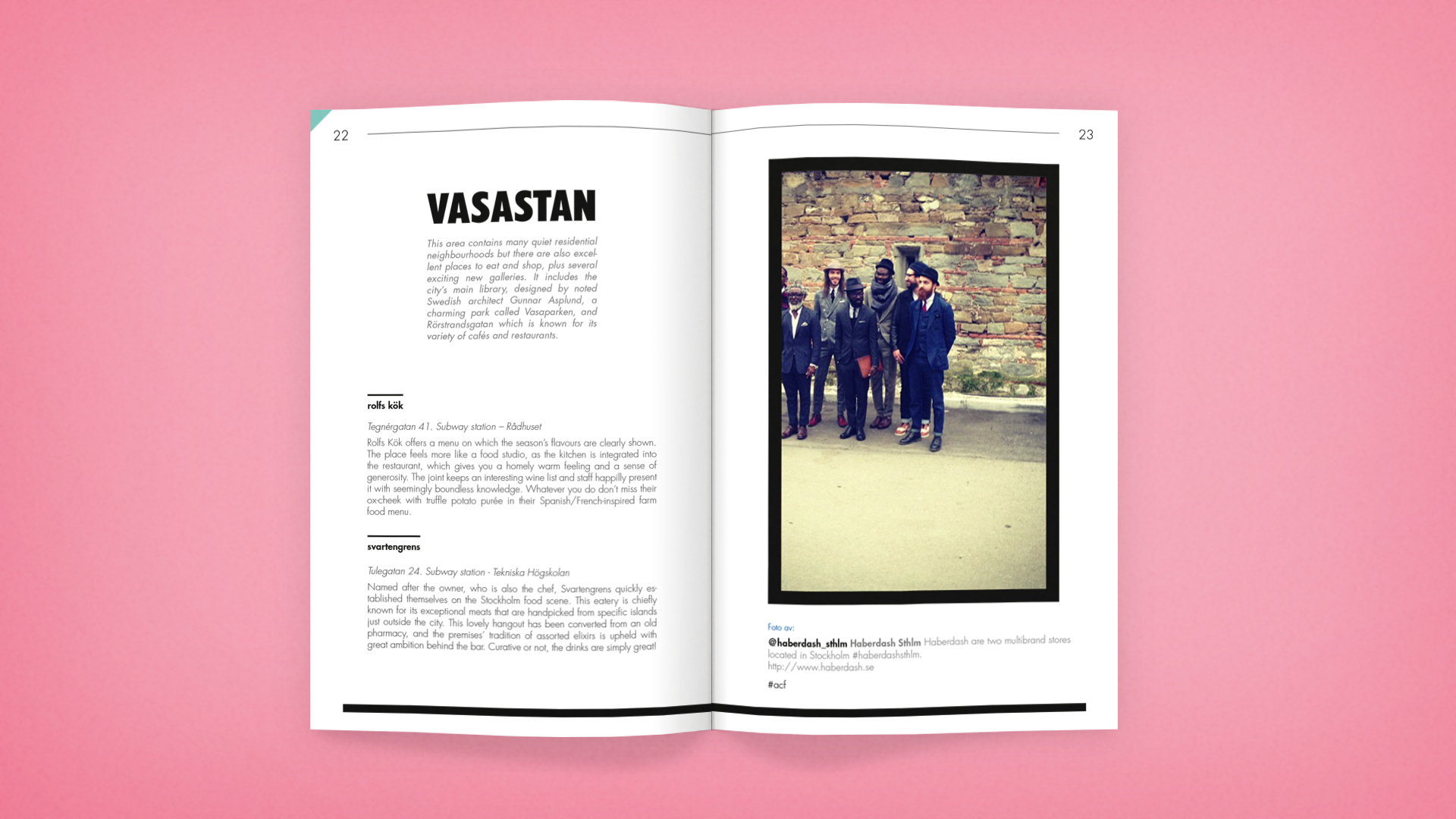 A spread from the guide I made 2013, marked with the dedicated color of Vasastan in the left hand top corner. On the right hand page you see a instagram picture from a famous instagramer in Vasastan.