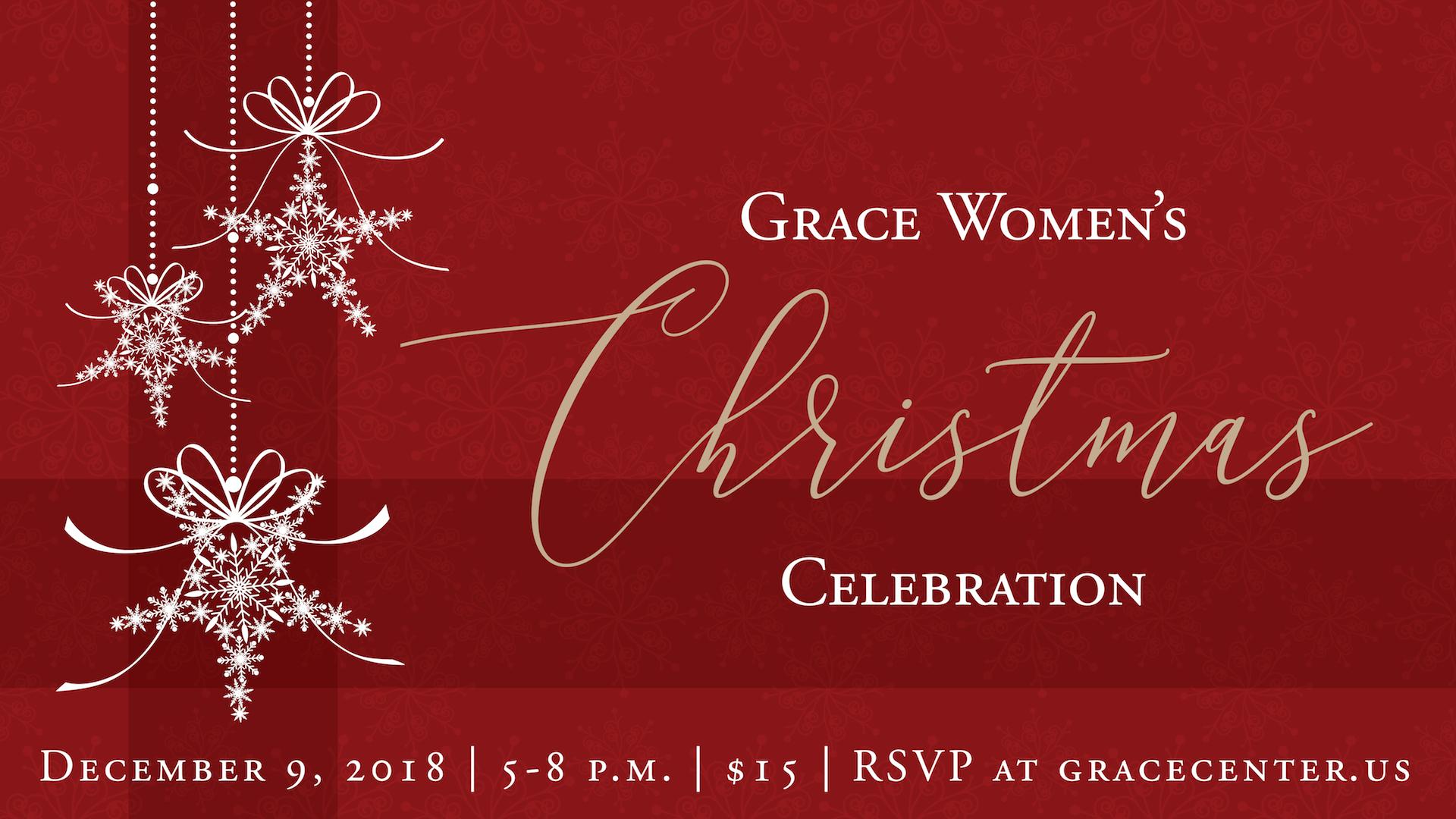 Christmas Grace.Grace Women S Christmas Celebration Grace Center