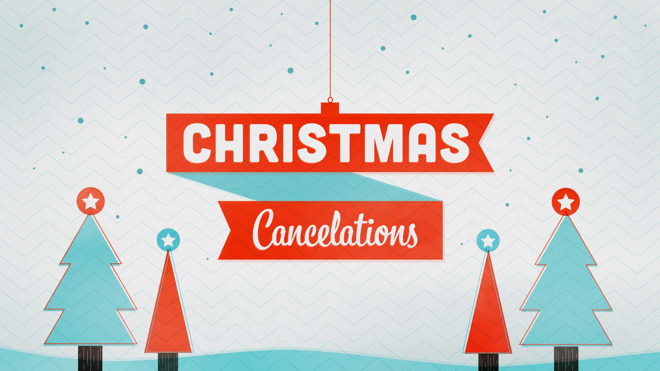Christmas Cancelations Intro.jpg