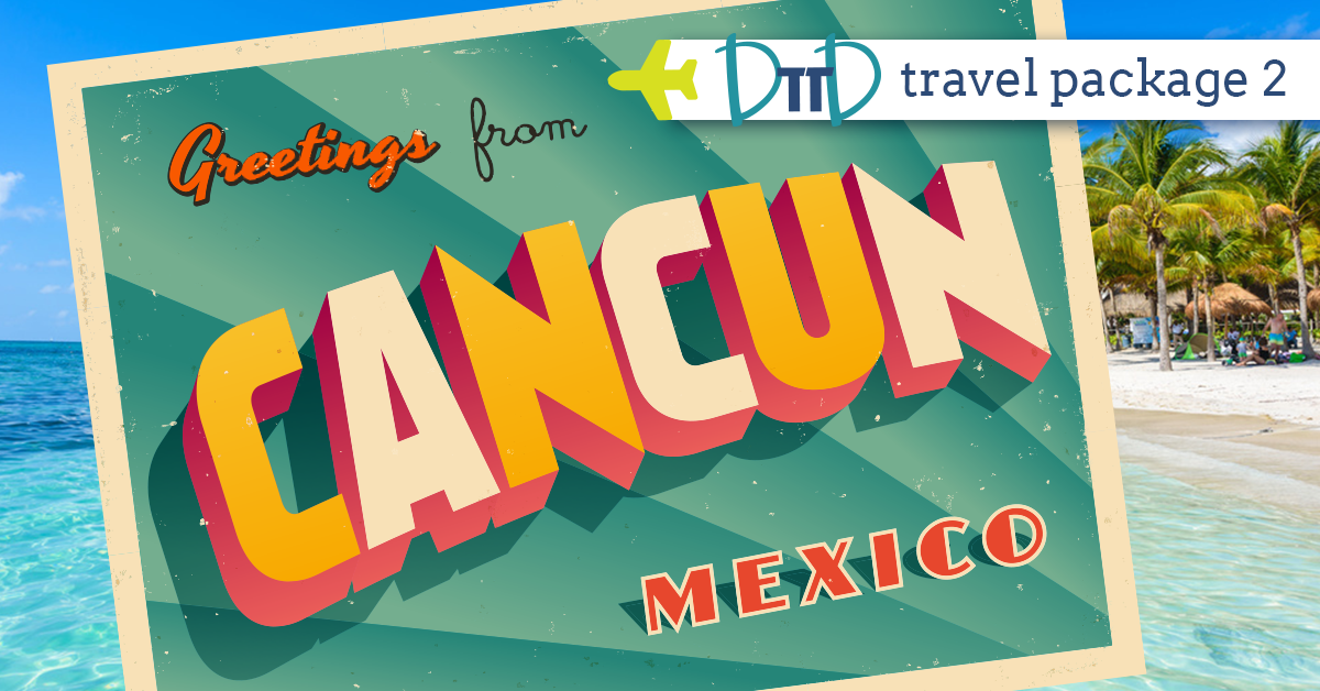 CANCUN MEXICO - SUN & RELAXATION    View Details >