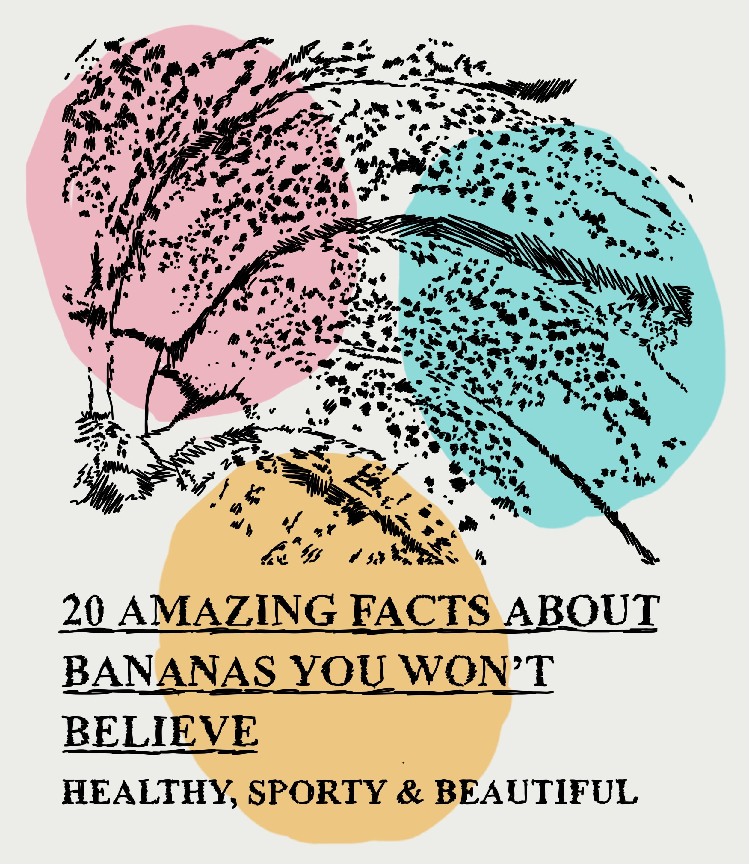 """""""20 Amazing Facts about Bananas"""", iPhone 6S, digital image, 2017."""