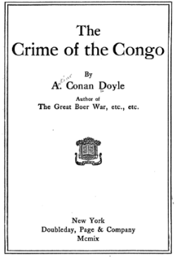 Download your free copy of The Crime of the Congo by Sir Arthur Conan Doyle.  Click here now .