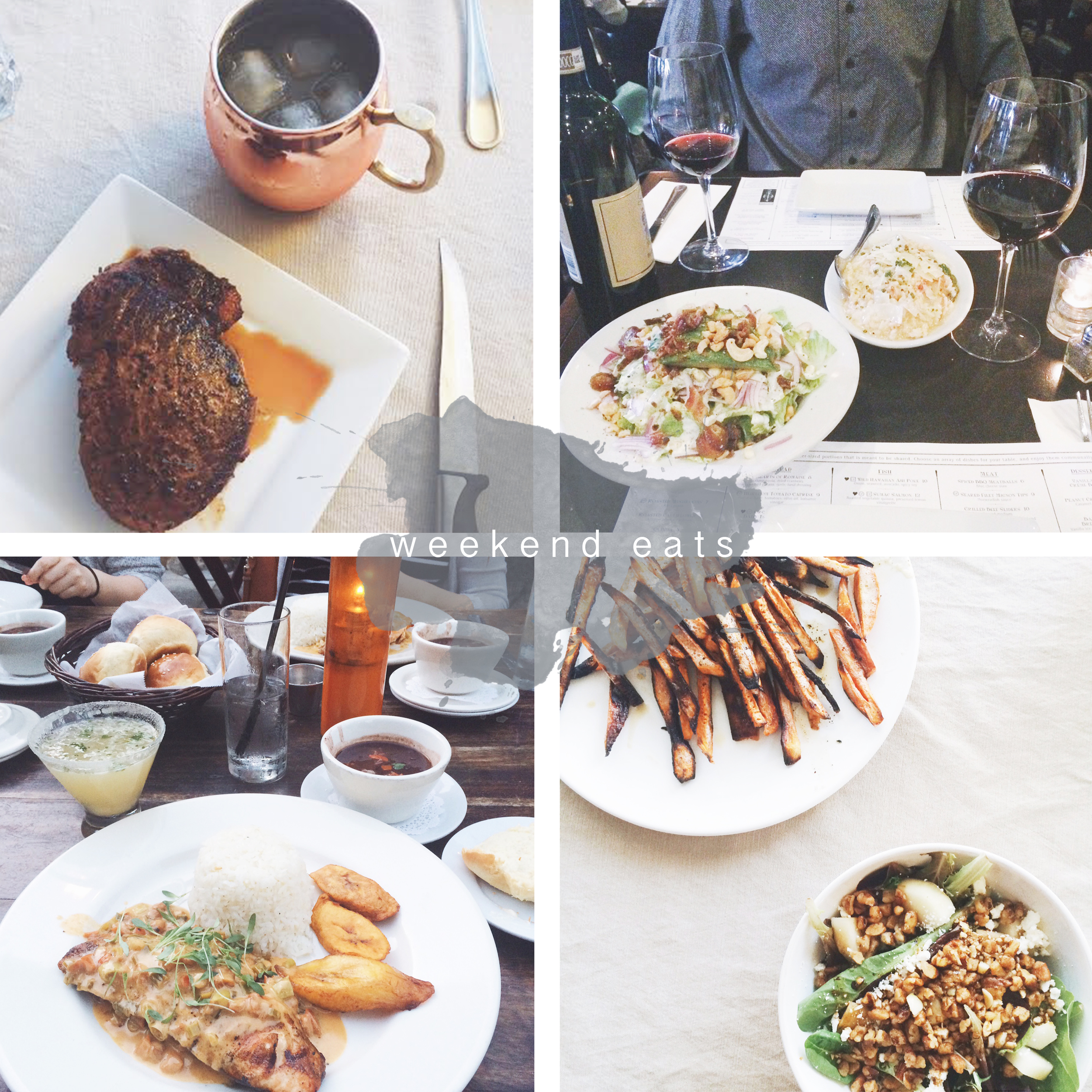 1. Home cookedFilet mignon & hand crafted Moscow Mule2. Bacon & date salad, lobster penne pasta and red wine at K'ya Bistro 3. Salmon a La Parilla at Habana 4. Pear pecan salad & sweet potato fries by Patrick