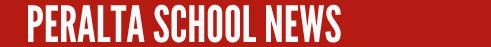 Peralta School News