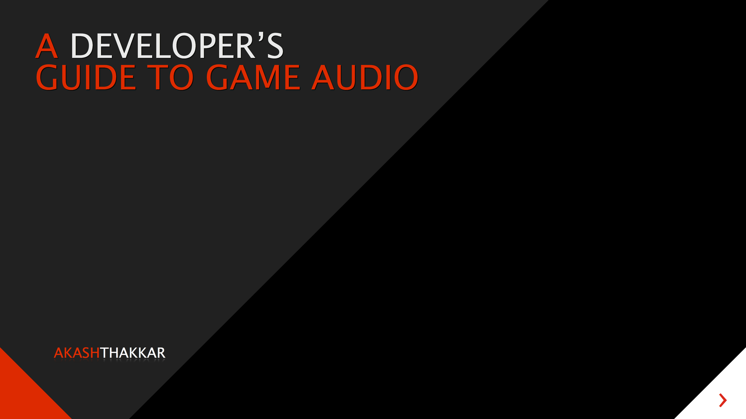 A Developer's Guide to Game Audio.jpg