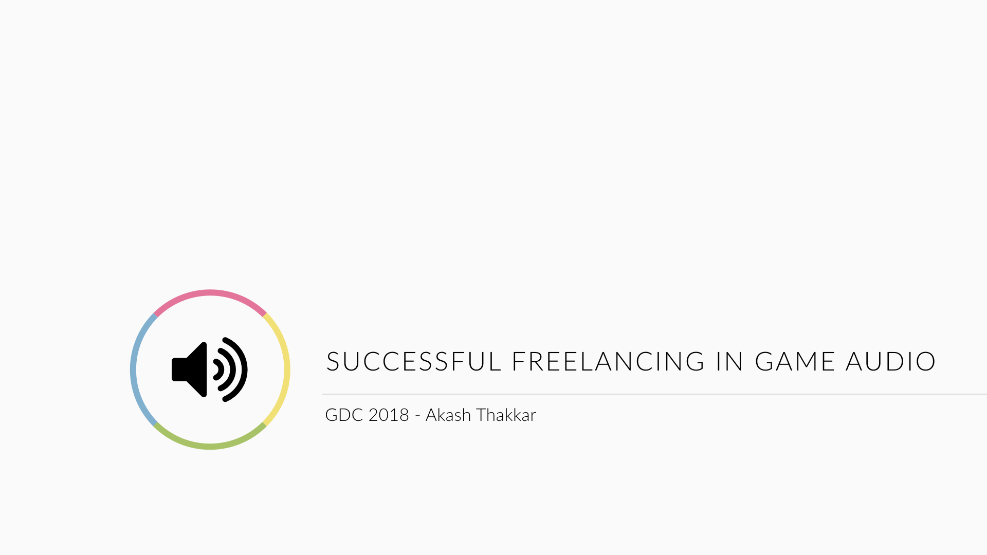 Game Audio Freelancing - GDC 2018.001.jpeg