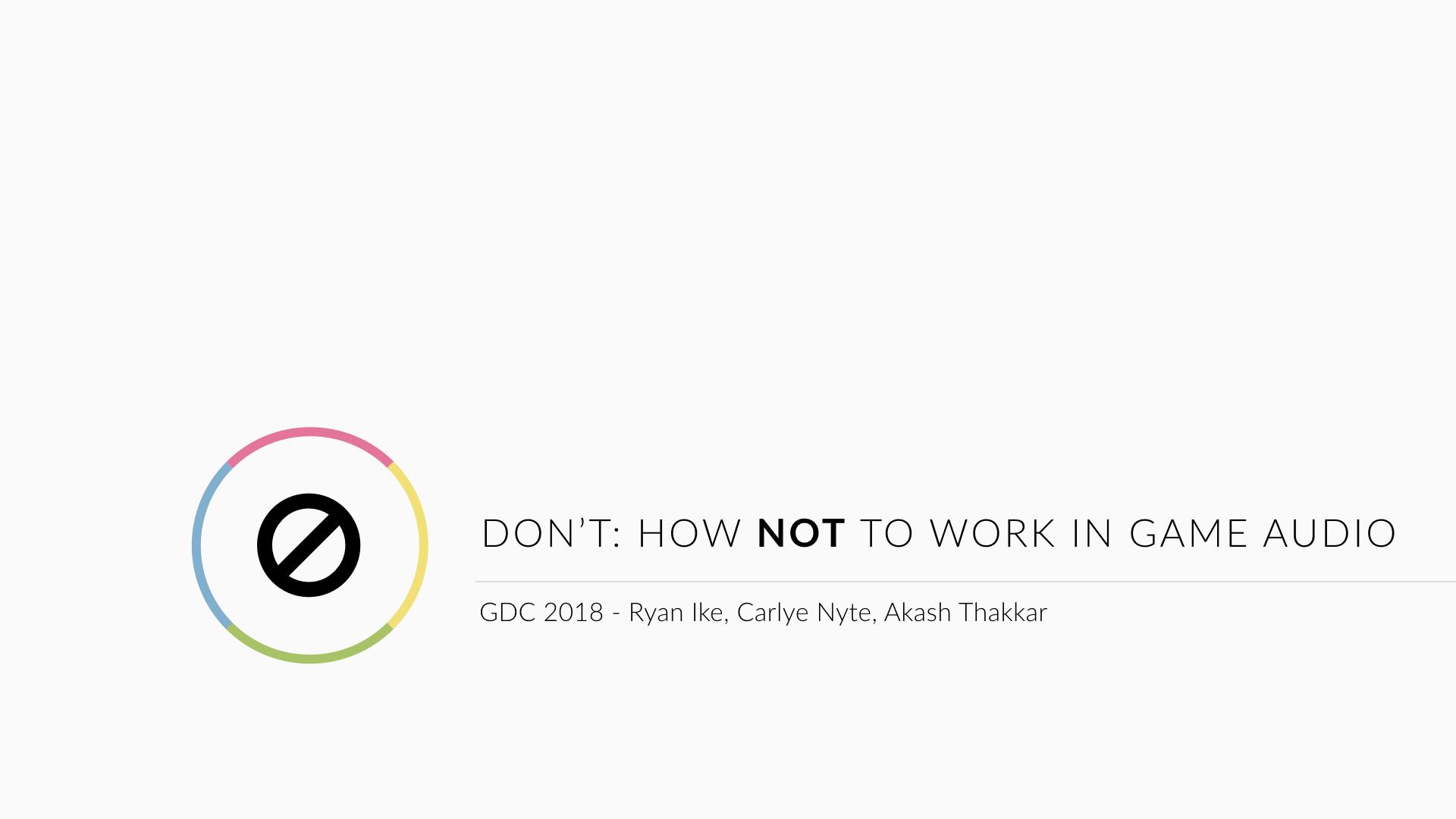 Don't GDC Audio Talk 2018 - Light.001.jpeg