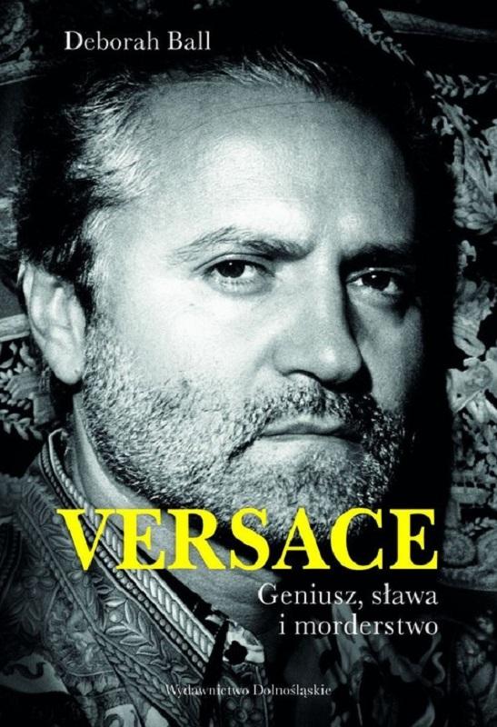 """Okładka książki biograficznej - """"Versace. Geniusz, sława i morderstwo."""""""