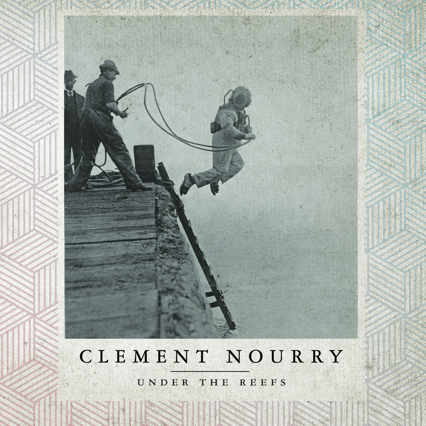 CLEMENT NOURRY - UNDER THE REEFS