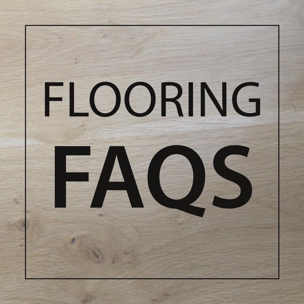 Hardwood Flooring FAQs