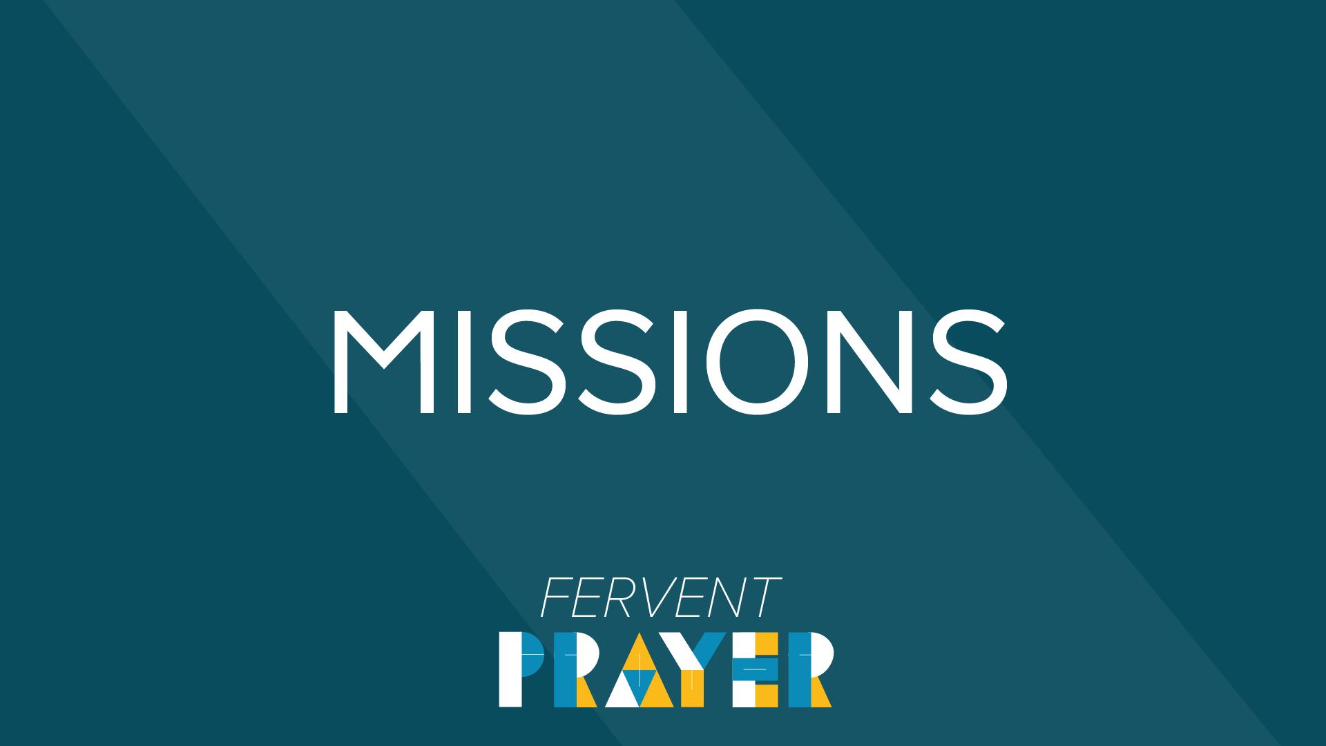 fervent prayer missions
