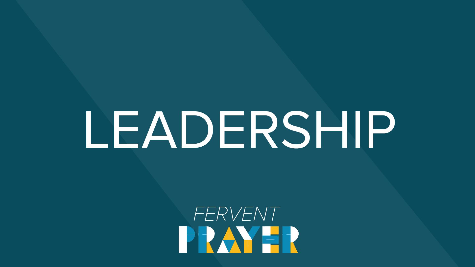 fervent prayer leadership