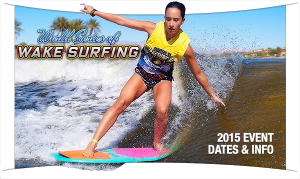 2015 World Series of Wake Surfing