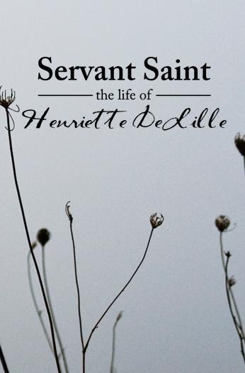 Servant Saint the Life of Henriette DeLille Small Concept Poster