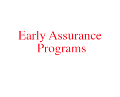 Early Assurance Programs — The Reed-Yorke Health Professions