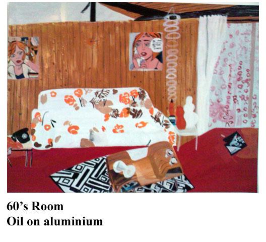 60's Room    Oil on Aluminium  60 x 46 cms              2008