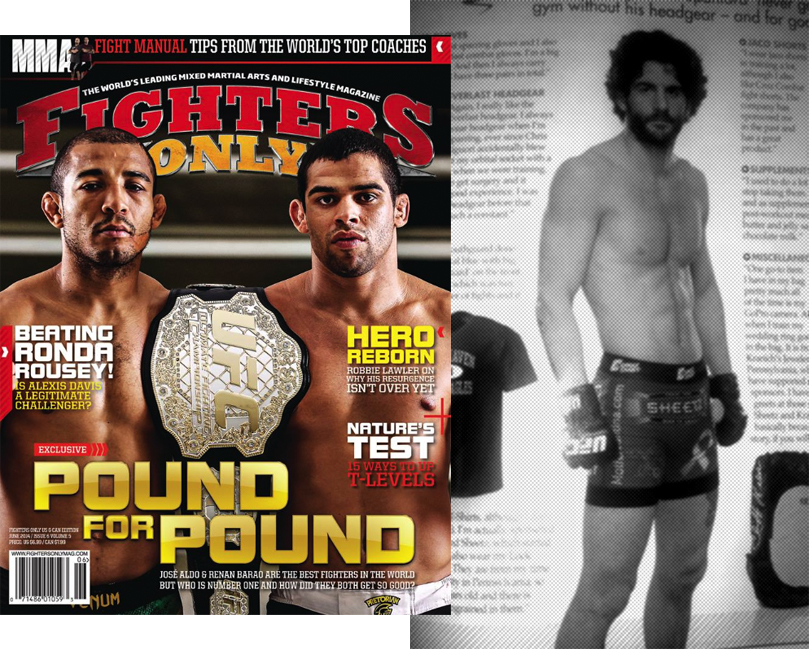 "Fighter's Only Magazine (UK Edition). Charlie ""The Spaniard"" Brenneman feature. ""...I also like Cruz Combat fightshorts. The company has sponsored me in the past and has a great product."""