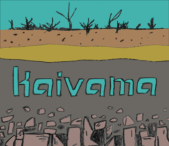 Kaivama  album, released 2011.  CLICK HERE to purchase.