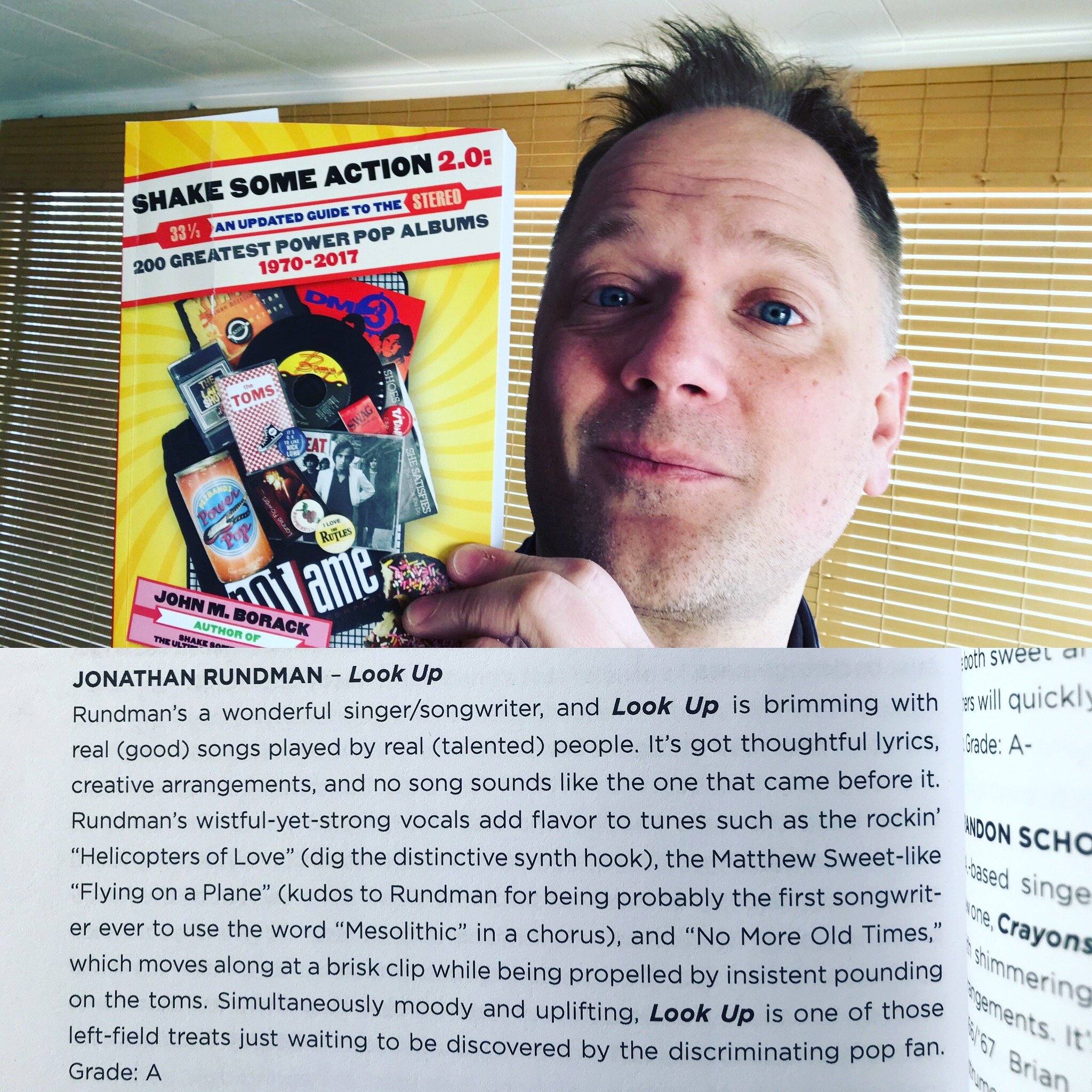 I'm in a book! - My 2015 album LOOK UP has gets an A-grade in the new power pop encyclopedia Shake Some Action 2.0.It's an honor to be included in this book with some of my favorite artists such as Parthenon Huxley, Jason Falkner, and Matthew Sweet!
