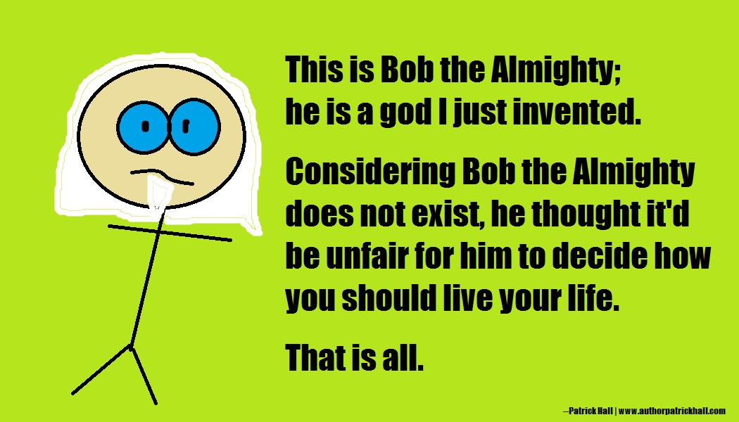 Bob the Almighty.jpg