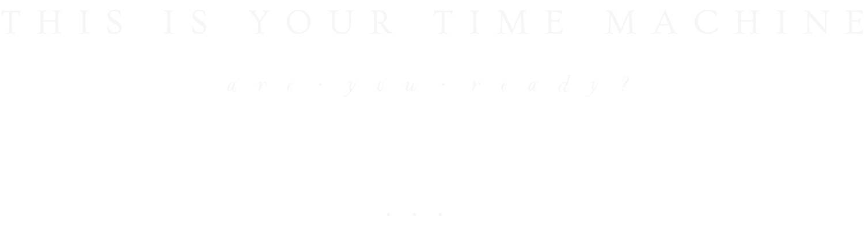 TIME MACHINE BIGGER-04-04-04.png