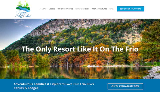 RIVER BLUFF CABINS  - A Texas Travel resortRiver Bluff was producing just under $250K in peak summer months before hiring us.  By increasing organic search and paid traffic 5X and doubling conversion booking rates we've tripled revenues to $750K Annually.Using the FunnelStream's process by doing organic search, paid display and video based enter-to-win-vacation contests, River Bluff Cabins has become a year round resort by promoting seasonal adventure activities through three primary channels where the owners were at loss of how to grow the business when they came to us.