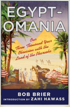 Egyptomania by Bob Brier and Jean-Pierre Houdin book cover.jpg