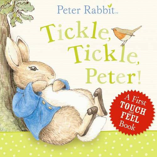Tickle Tickle Peter Touch and Feel Board Book