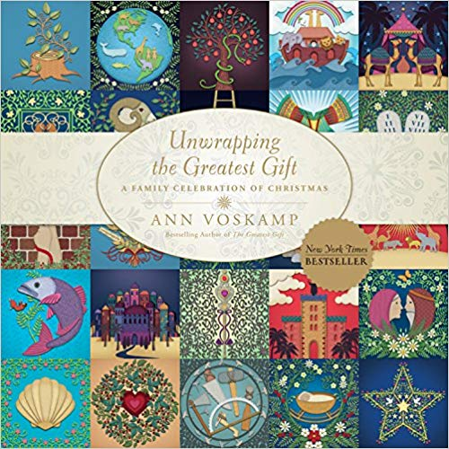 Ann Voskamp's Unwrapping the Greatest Gift: A Family Celebration of Advent
