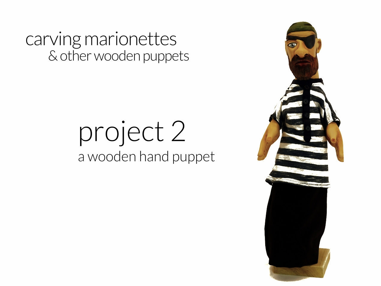 www.carvingpuppets.com - make a wooden hand puppet