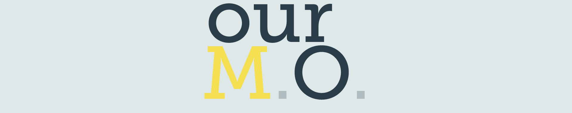ourMO.png