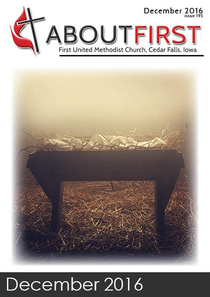 AboutFirst News December 2016 first methodist church cedar falls iowa