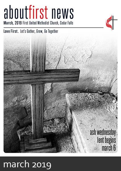 March 2019 news first methodist church cedar falls iowa